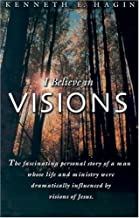 Best kenneth hagin i believe in visions Reviews