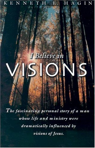I Believe in Visions (Faith Library Publications)
