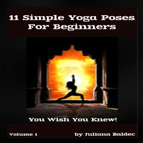 11 Simple Yoga Poses for Beginners (with Proper Hatha Yoga Poses Instructions) cover art