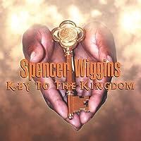 Key to the Kingdom by Spencer Wiggins
