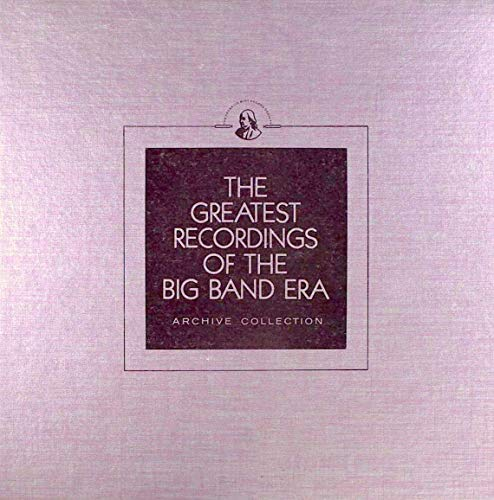 The Greatest Recordings of the Big Band Era, Volumes 25, 26 (2-LP Set): Les Brown and His Orchestra, Leo Reisman and His Orchestra, Jay McShann and His Orchestra, Buddy Rogers and His Orchestra -  Louis Armstrong, Vinyl