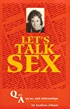 Image of Let's Talk Sex : Q & A on Sex and Relationships