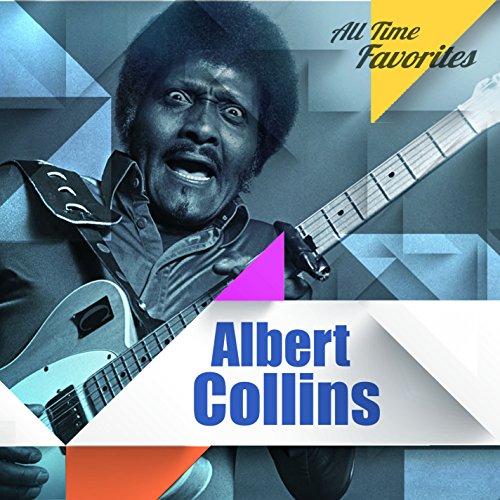 All Time Favorites: Albert Collins