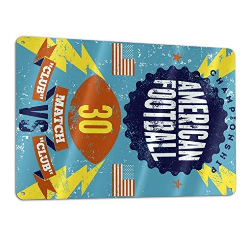 Stedman Apparel American Football Blechschilder Aluminiumschilder Vintage Fashion Art Chic Lustige Metallschilder Wanddekoration für Zuhause, Büro, Café, Bar, Garage, Shop, 30 x 20 cm