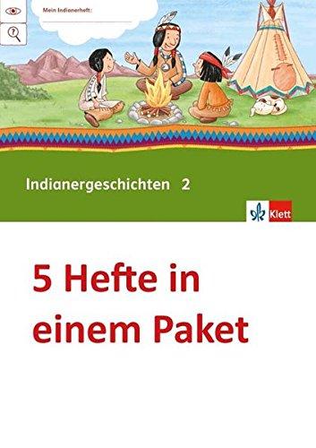 Indianer-Geschichten 2: Übungsheft Paket (VE 5) Klasse 2 (Mein Anoki-Übungsheft)