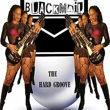 The Hard Groove