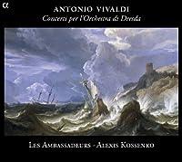 Vivaldi: Concerti per l'Orchestra di Dresda