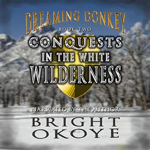 Conquests in the White Wilderness audiobook cover art