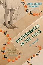 Disturbances in the Field: A Novel