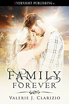 Family Forever by [Valerie J. Clarizio]
