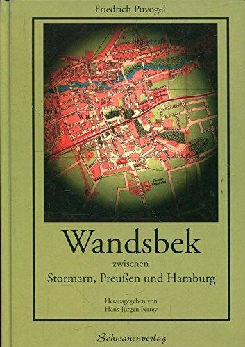 Wandsbek: Zwischen Stormarn, Preussen und Hamburg