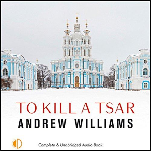 To Kill a Tsar audiobook cover art