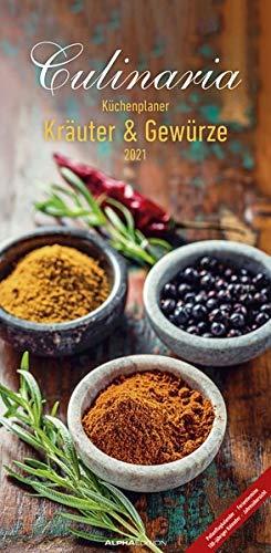 Culinaria - Küchenplaner Kräuter und Gewürze 2021 - Küchen-Kalender 22x45 cm - mit Küchentipps und Rezepten - 5 Spalten - Wandplaner - Alpha Edition