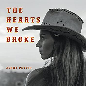 The Hearts We Broke