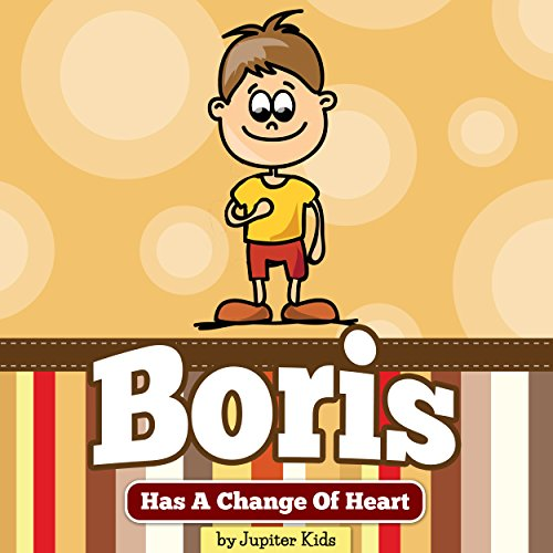 Boris Has a Change of Heart audiobook cover art