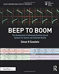 Beep to Boom: The Development of Advanced Runtime Sound Systems for Games and Extended Reality