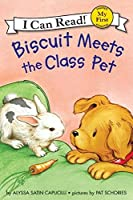 Biscuit Meets the Class Pet (My First I Can Read)