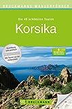 Bruckmanns Wanderführer Korsika: Die 40 schönsten Touren zum Wandern auf der Insel der Kontraste, rund um Bastia und Ajaccio, inkl. Wanderkarten und über 100 farbigen Abbildungen auf 168 Seiten.