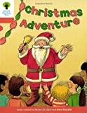 Oxford Reading Tree: Level 6: More Stories A: Christmas Adventure