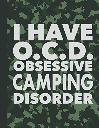Obsessive Camping Disorder: Best Funny Camper Gift - Humorous Saying Journal For...