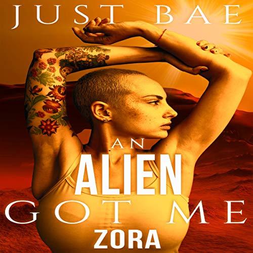 An Alien Got Me: Zora Titelbild