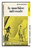 La Machine Infernale - Piece En 4 Actes - France Librairie Larousse