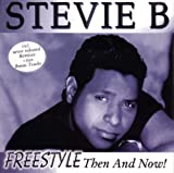 Songtexte von Stevie B - Freestyle: Then and Now!