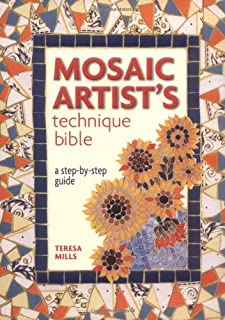 The Mosaic Artist's Technique Bible: A Step-by-step Guide