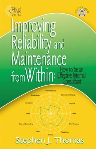 Improving Reliability & Maintenance from Within: How to be an Effective Internal Consultant