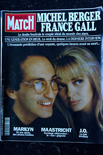 PARIS MATCH N° 2255 13 AOUT 1992 COVER FRANCE GALL MICHEL BERGER LA DERNIERE INTERVIEW MARILYN MONROE