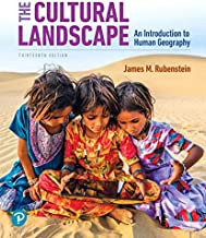 The Cultural Landscape: An Introduction to Human Geography (13th Edition)