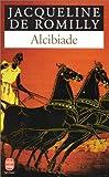 Alcibiade, ou, Les dangers de l'ambition - LGF - Livre de Poche - 01/09/1997