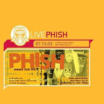 LivePhish 7/15/03 (USANA Amphitheatre, West Valley City, UT)