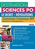 Destination Sciences Po Questions contemporaines 2020 Concours commun IEP - Le secret - Révolutions: Concours commun IEP (2020)