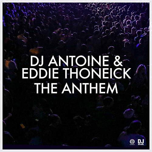 DJ Antoine & Eddie Thoneick