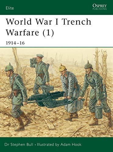 World War I Trench Warfare (1): 1914–16 (Elite Book 78) (English Edition)