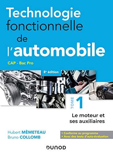 Technologie fonctionnelle de l'automobile - Tome 1 - 8e...