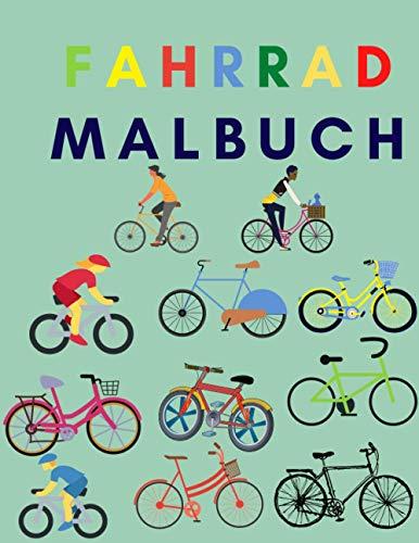 Fahrrad Malbuch: Geschenke für Kinder Jungen Mädchen Lustige entspannende Liebhaber Fahrrad
