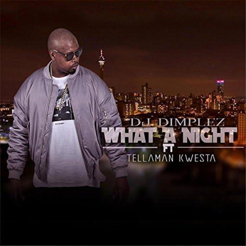 DJ Dimplez feat. Kwesta & Tellaman