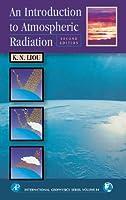 An Introduction to Atmospheric Radiation (International Geophysics)