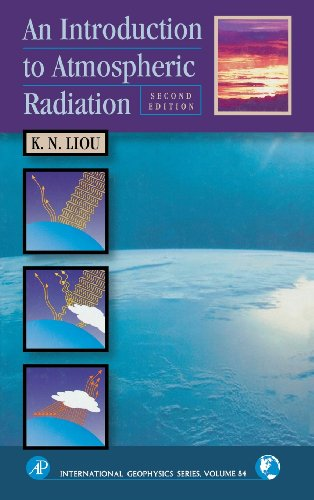 An Introduction to Atmospheric Radiation (Volume 84)...