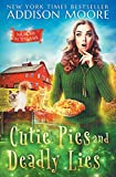 Cutie Pies and Deadly Lies: A Cozy Mystery (MURDER IN THE MIX)