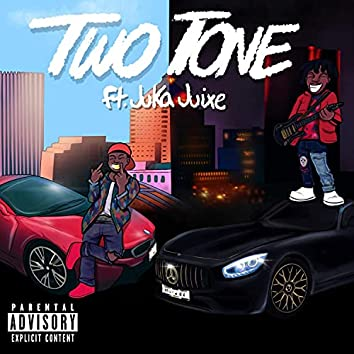 Two Tone (feat. Juka Juixe)