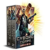 Cyborg Corps Complete Series Boxed Set (English Edition)