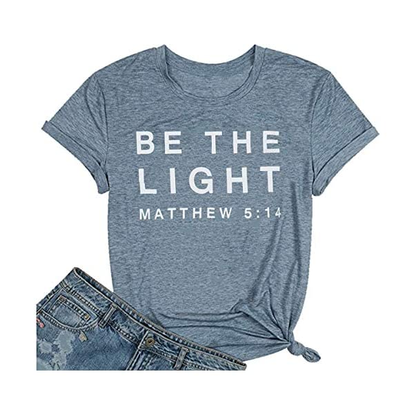 Be The Light Faith Shirts Women Jesus Christian T-Shirt Summer Letter Printed Short...