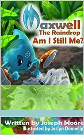 Maxwell the Raindrop