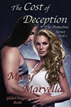 The Cost of Deception: The Protective Series, Book 3