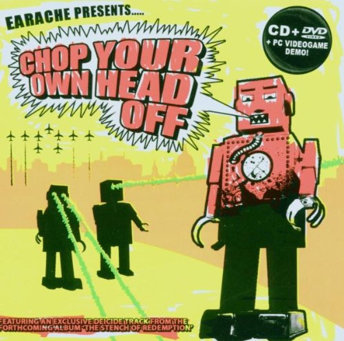 Chop Your Own Head Off (Cd+Dvd)