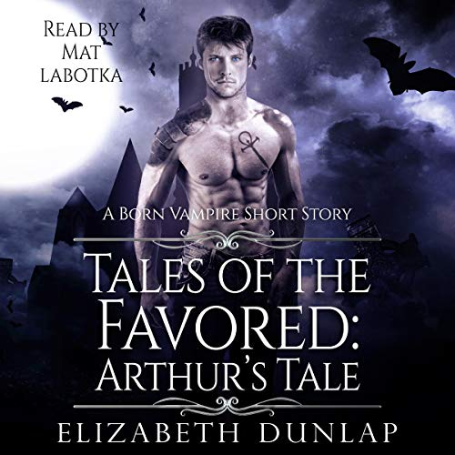 Tales of the Favored: Arthur's Tale  By  cover art