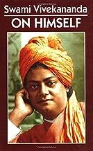 Swami Vivekananda on Himself by Vivekananda (2006-05-02)